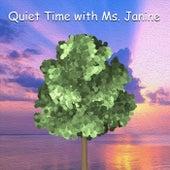 Quiet Time with Ms. Janine de Janine Lamendola
