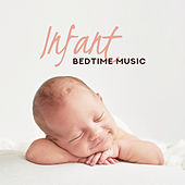 Infant Bedtime Music by Sleep Sound Library