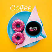 Coffee Relaxing Jazz: Instrumental Jazz Music Ambient, Smooth Jazz, Restaurant Music de Relaxing Instrumental Music
