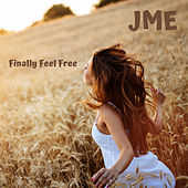 Finally Feel Free von JME