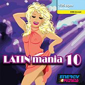 Latin Mania 10 (Mixed Compilation For Fitness & Workout - 135 Bpm / 32 Count) by Various Artists