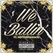 We Ballin' de Christo
