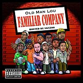 Familiar Company by Old Man Lou