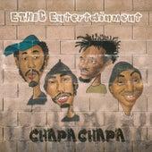 Chapa Chapa by Ethic Entertainment