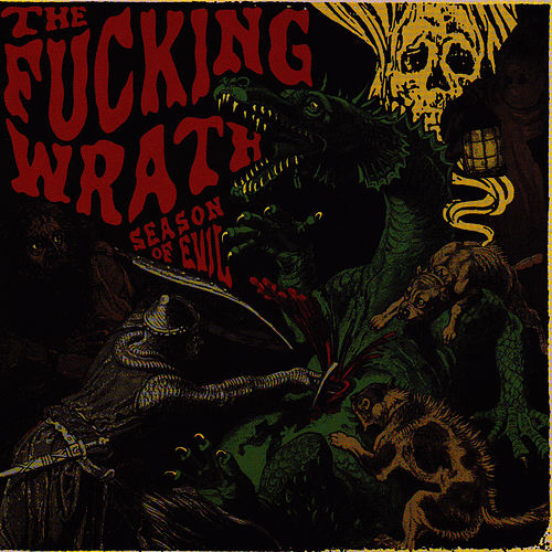 Season Of Evil by The F*ck*ng Wrath