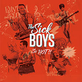 So Hot! de Sick Boys