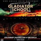 Gladiator School by Pre Dolla
