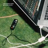 The Garden Tapes von Benjamin Amaru