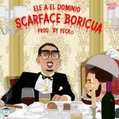 Scarface Boricua de Ele A El Dominio