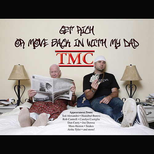Get Rich Or Move Back In With My Dad by Various Artists