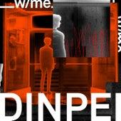 ___ w/ Me. de DinPei