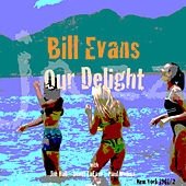Our Delight by Bill Evans