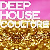 Deep House Coulture von Various Artists
