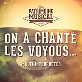 On a chanté les voyous... by Various Artists