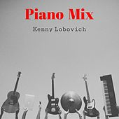 Piano Mix de Kenny Lobovich