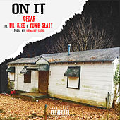 On It by Cedar