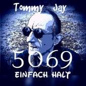 5069-Einfach halt by Tommy Jay