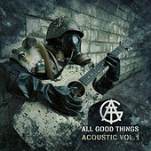 Acoustic, Vol. 1 by All Good Things