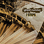 7 Steps de Ghost Runner