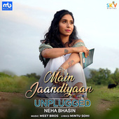 Main Jaandiyaan - Unplugged by Neha Bhasin