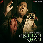 Remembering Ustad Sultan Khan by Laxmi Narayan