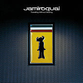Travelling Without Moving (Remastered) von Jamiroquai