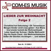 Lieder zur Weihnacht, Folge 2 by Various Artists