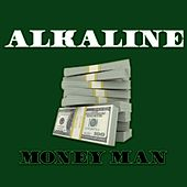 Money Man (Remastered) von Alkaline