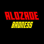 Badness (Remastered) by Alozade