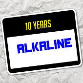 10 Years (Remastered) von Alkaline