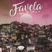 Favela no Topo by Insônia Mc's