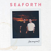 Reimagined by Seaforth