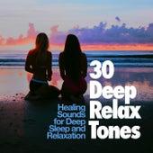 30 Deep Relax Tones de Healing Sounds for Deep Sleep and Relaxation