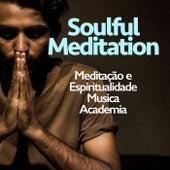 Soulful Meditation de Meditação e Espiritualidade Musica Academia