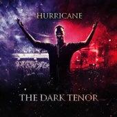 Hurricane (Live 2019) de The Dark Tenor