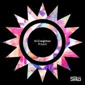 Preach de Ki Creighton