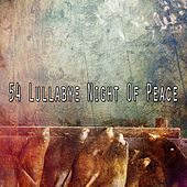 54 Lullabye Night of Peace von Best Relaxing SPA Music