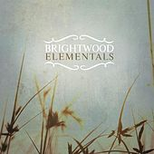 Elementals by Brightwood