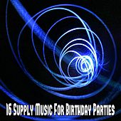 16 Supply Music for Birthday Parties by Happy Birthday