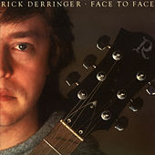 Face To Face (Expanded Edition) by Rick Derringer