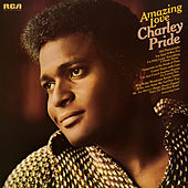 Amazing Love by Charley Pride