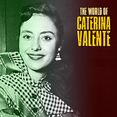 The World of Caterina Valente (Remastered) von Caterina Valente