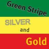 Silver and Gold von Green Stripe