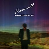 Midnight Versions, Pt. 2 by Roosevelt