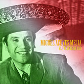 El Falsete de Oro (Remastered) de Miguel Aceves Mejia