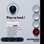 Techsound Extra 31: Play Us Loud de Various