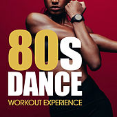 80's Dance Workout Experience de Various Artists