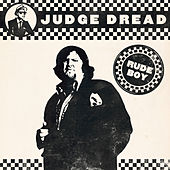 Rude Boy by Judge Dread