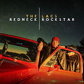 Redneck Rockstar by The Lacs
