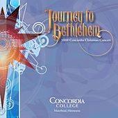 Journey to Bethlehem by Concordia Choir